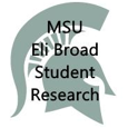 MSU Eli Broad Student Research