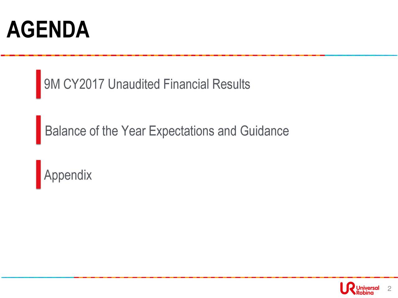 9M CY2017 Unaudited Financial Results Balance of the Year Expectations and Guidance Appendix