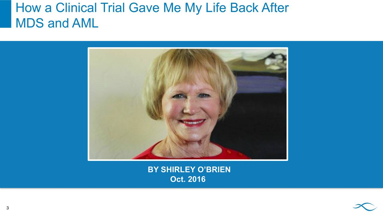 MDS and AML BY SHIRLEY OBRIEN Oct. 2016 3