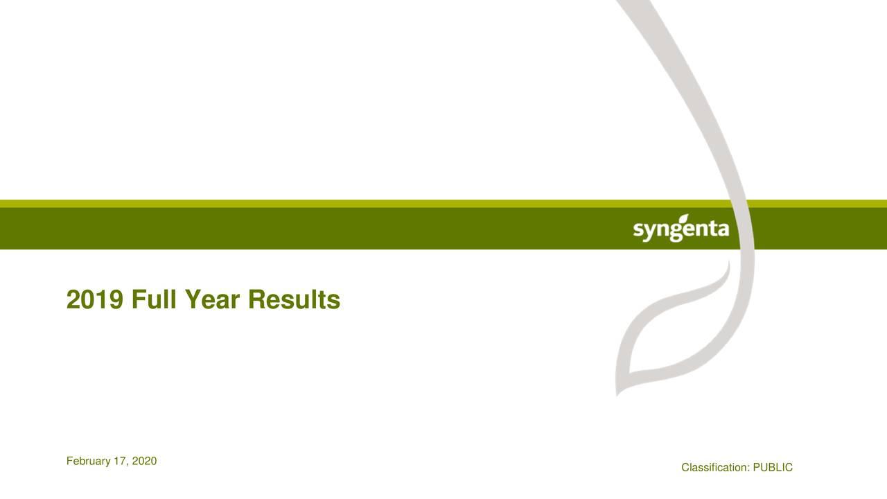 Syngenta AG 2019 Q4 - Results - Earnings Call Presentation - Syngenta AG (OTCMKTS:SYENF) | Seeking Alpha