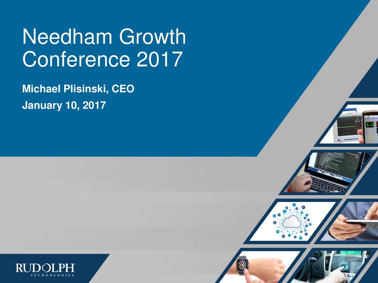 Conference 2017 Michael Plisinski, CEO January 10, 2017