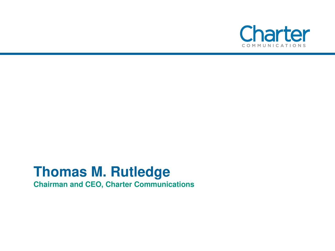 Chairman and CEO, Charter Communications