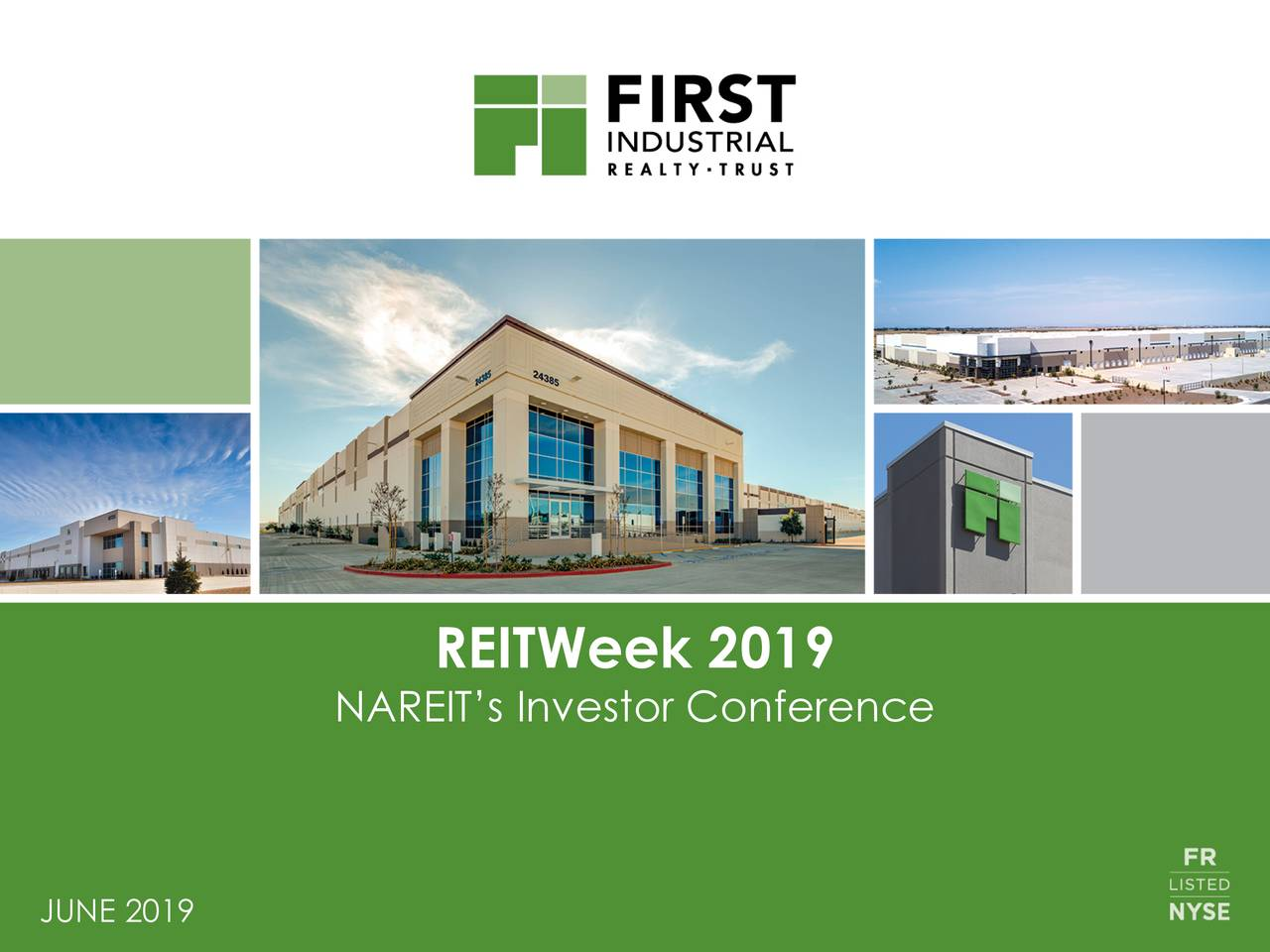 First Industrial Realty Trust (FR) Presents At NAREIT 2019 Investor Conference - Slideshow