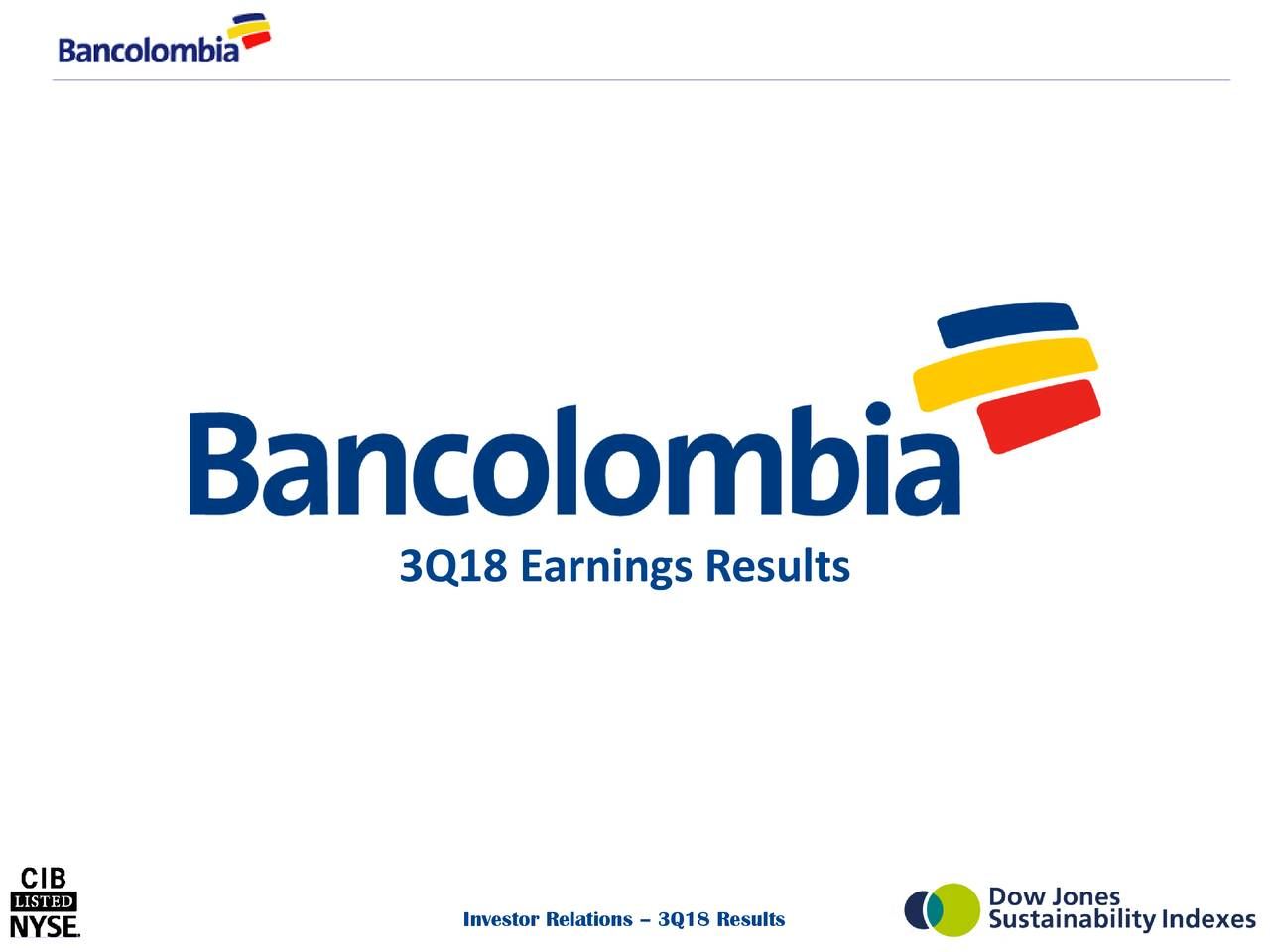 Earnings Disclaimer >> Bancolombia S.A. 2018 Q3 - Results - Earnings Call Slides - Bancolombia S.A. (NYSE:CIB ...