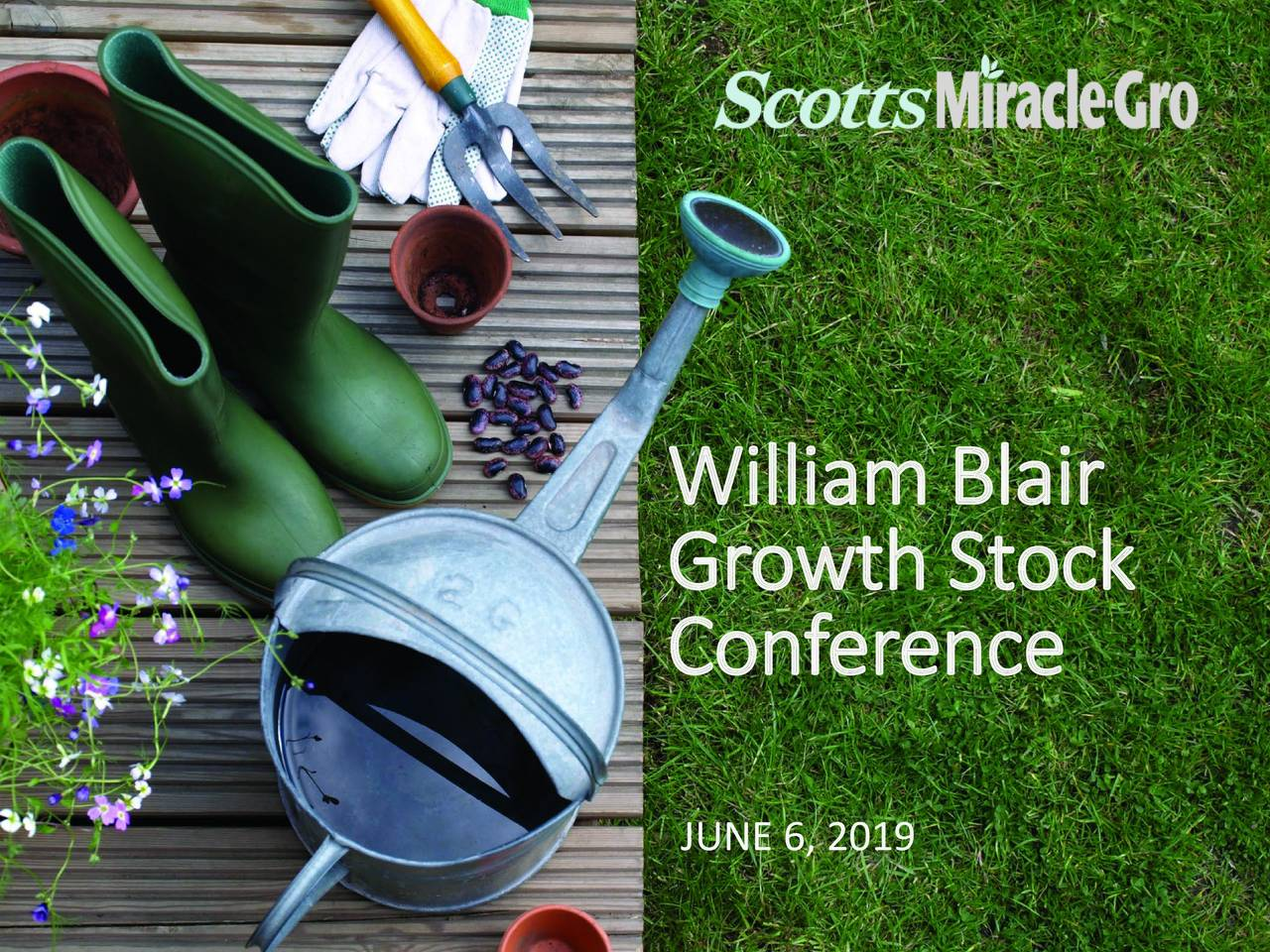 The Scotts Miracle-Gro (SMG) Presents At William Blair Growth Stock Conference - Slideshow