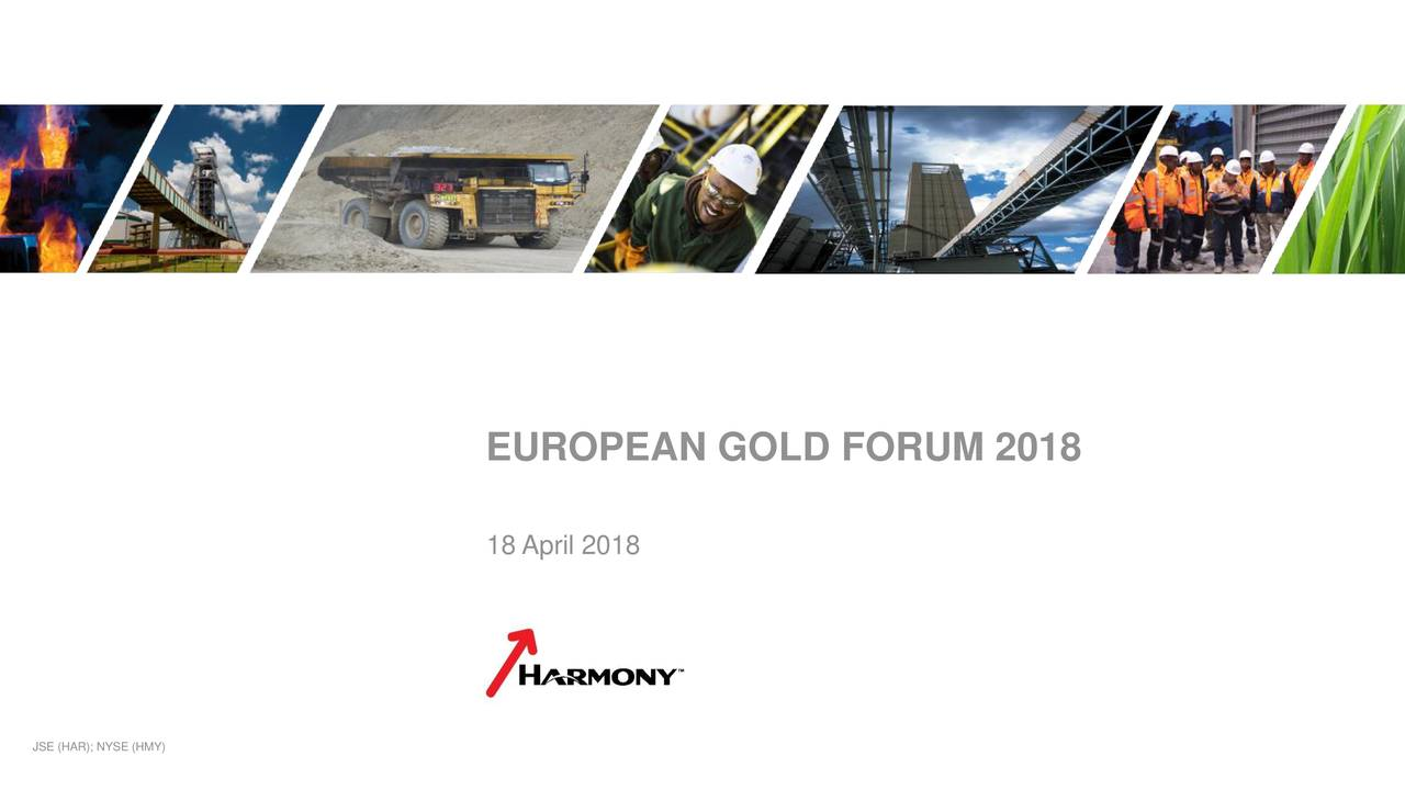 Harmony Gold Mining (HMY) Presents At European Gold Forum