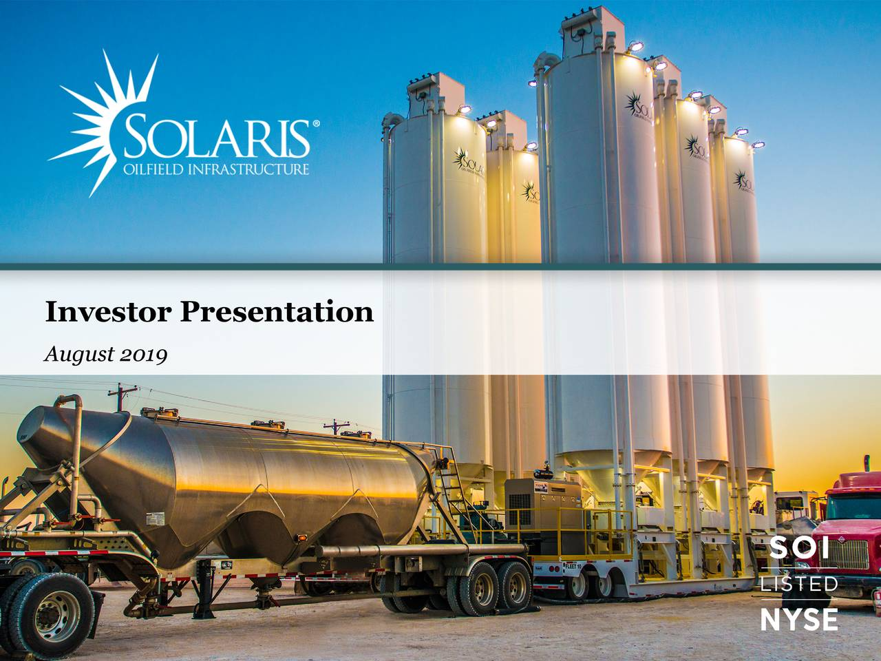 Solaris Oilfield Infrastructure (SOI) Investor Presentation - Slideshow