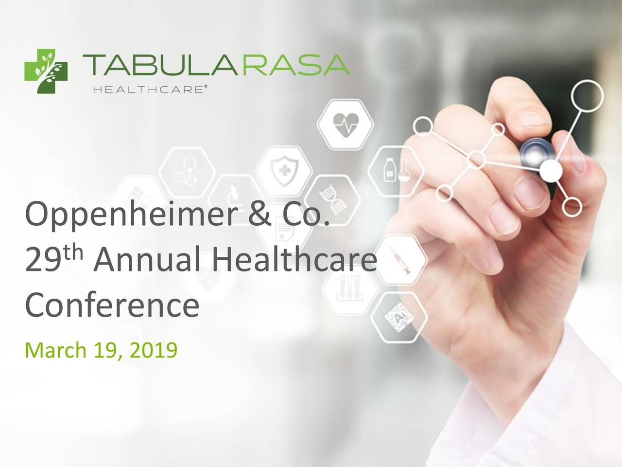 Tabula Rasa HealthCare (TRHC) Presents At Oppenheimer 29th Annual Healthcare Conference - Slideshow