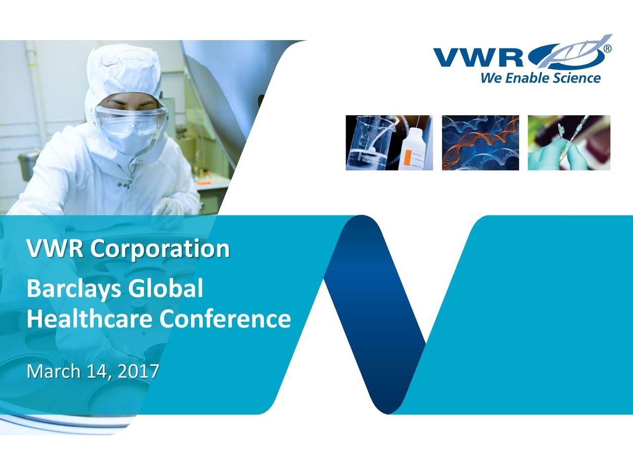 VWR (VWR) Presents At Barclays Global Healthcare ...
