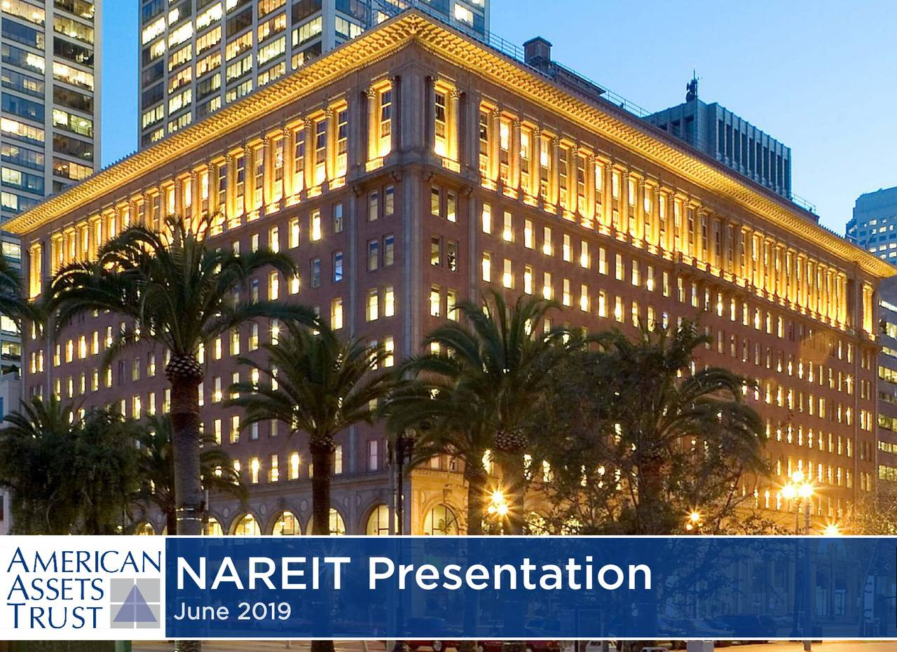 American Assets Trust (AAT) Presents At NAREIT 2019 Investor Conference - Slideshow