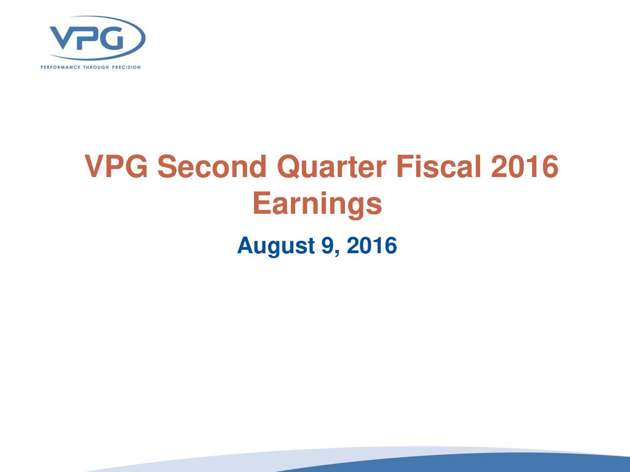 Earnings August 9, 2016
