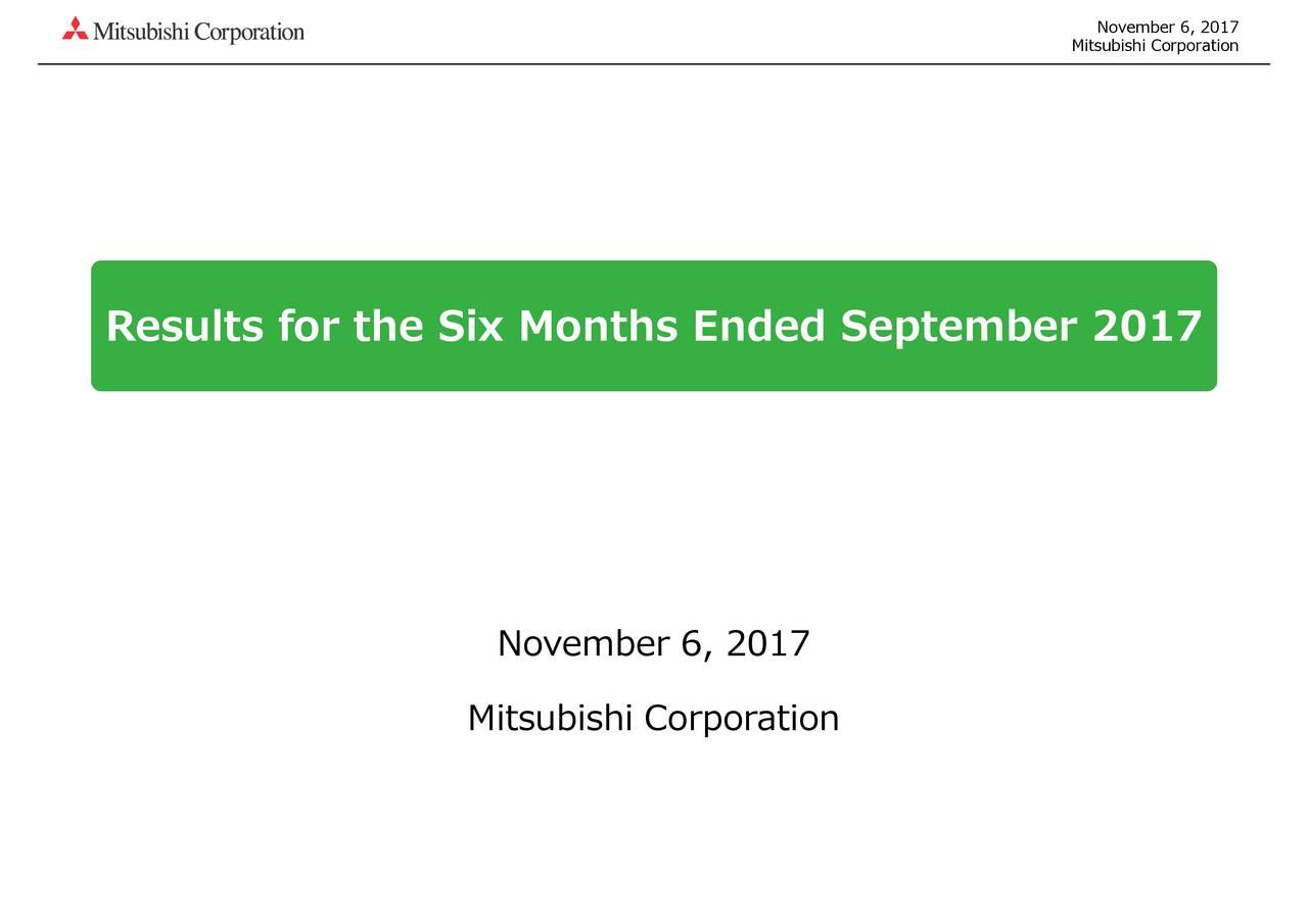 Mitsubishi Corp  ADR 2017 Q2 - Results - Earnings Call Slides