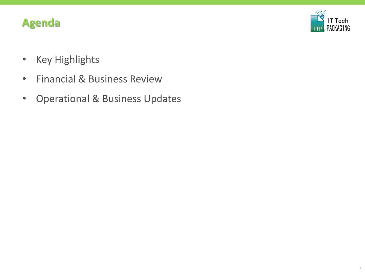 • Key Highlights • Financial & Business Review • Operational & Business Updates