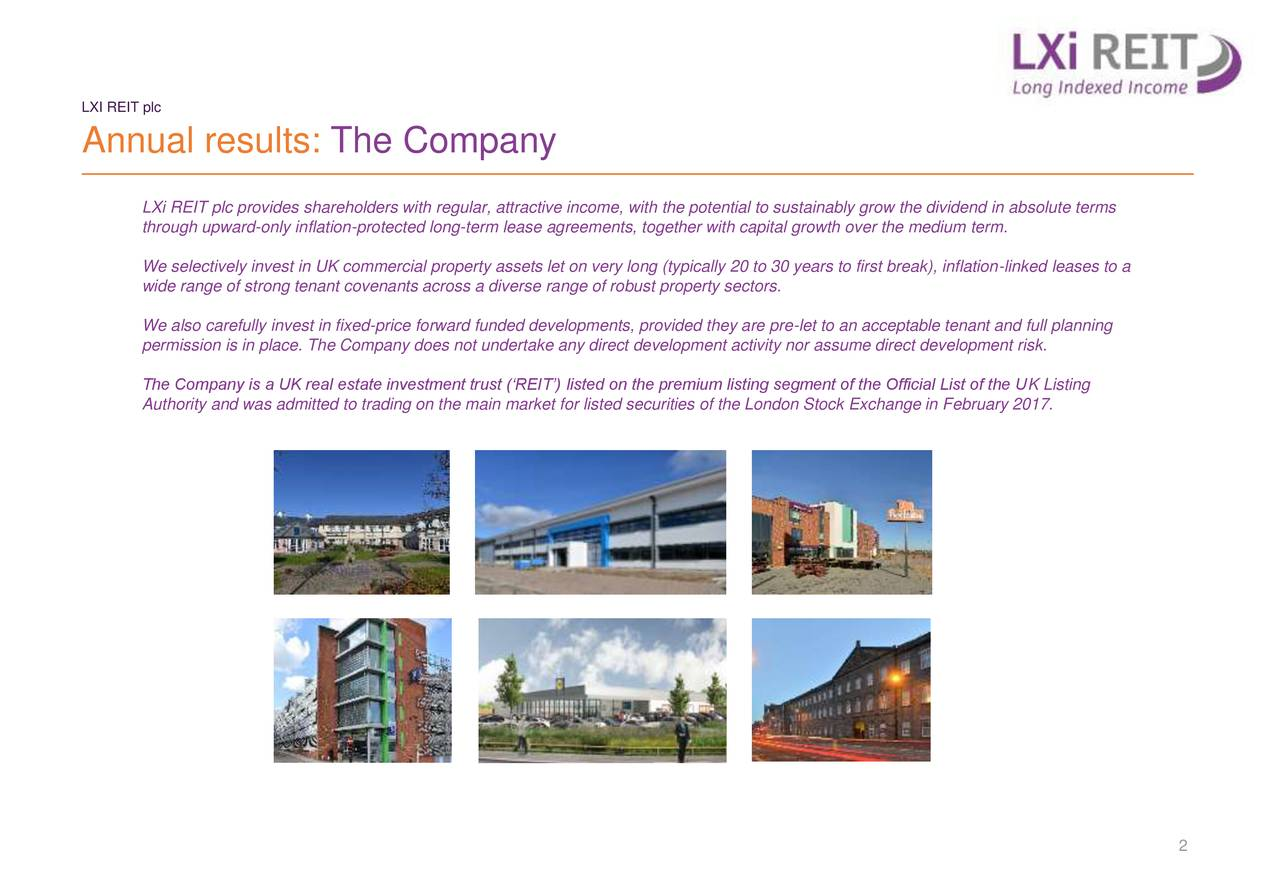 Lxi reit plc 2018 q4 results earnings call slides lxi reit plc annual results the company lxi reit plc provides shareholders with regular attractive income platinumwayz