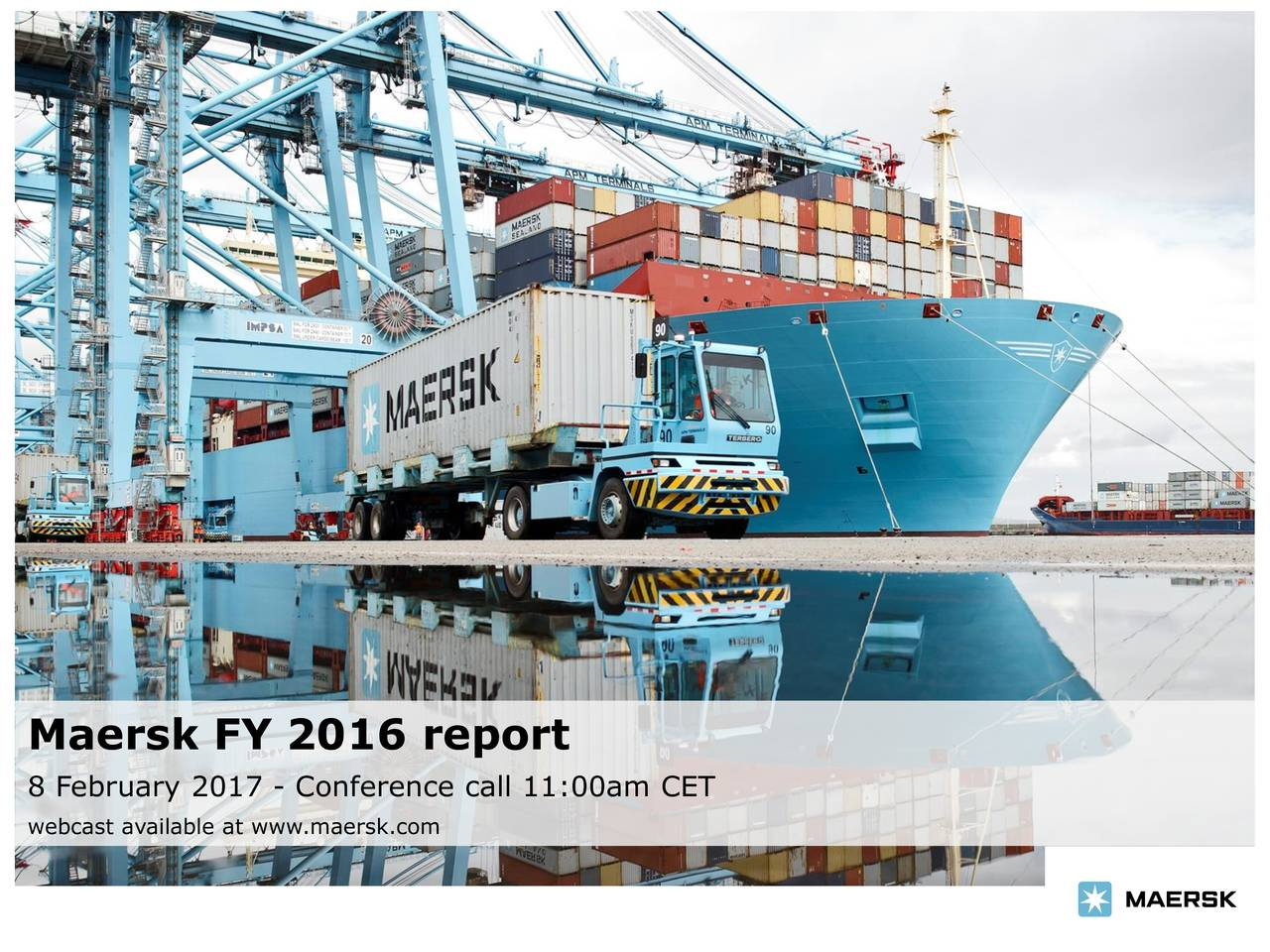8 February 2017 - Conference call 11:00am CET webcast available at www.maersk.com