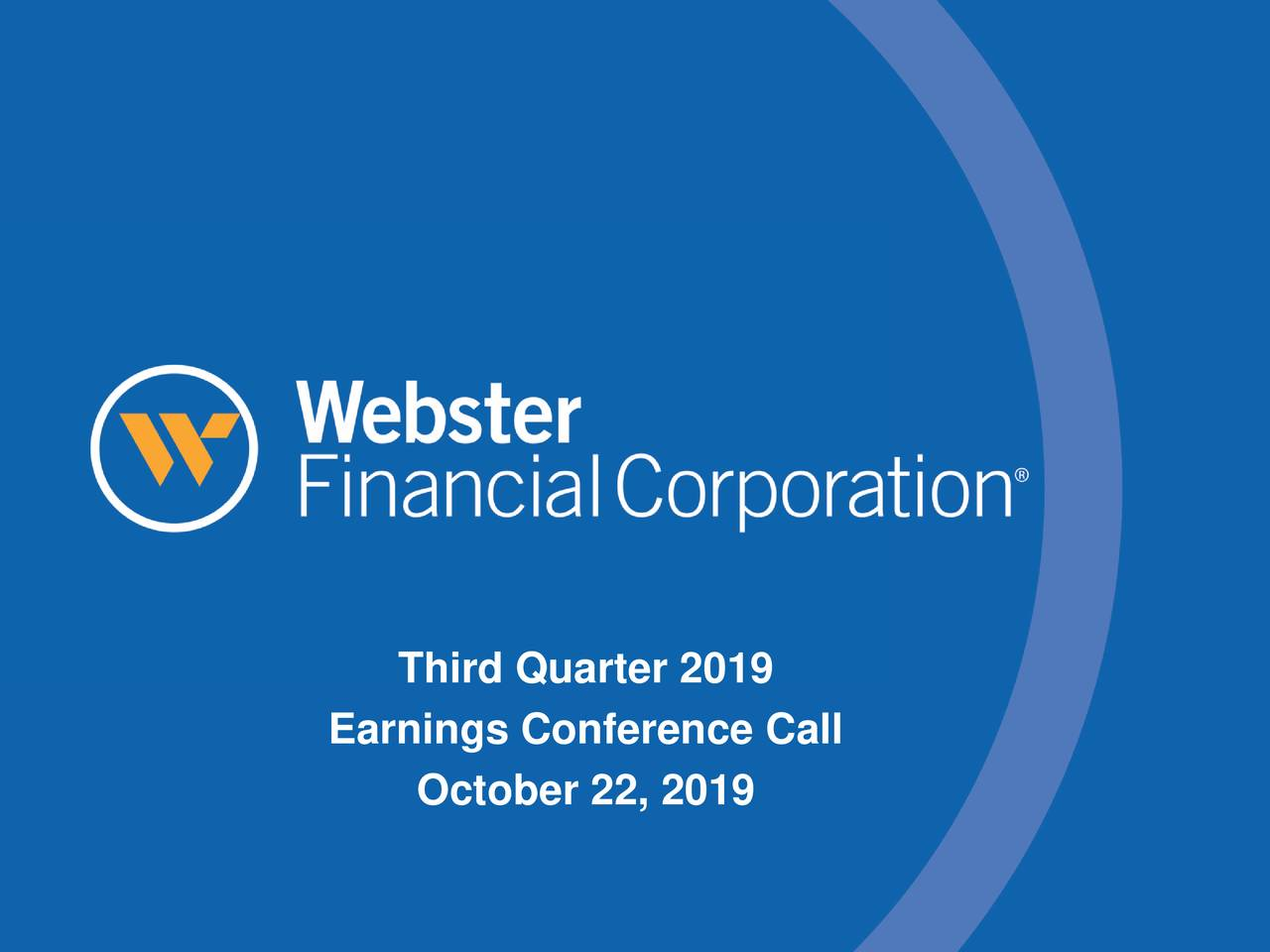 Webster Financial Corporation 2019 Q3 - Results - Earnings Call Presentation