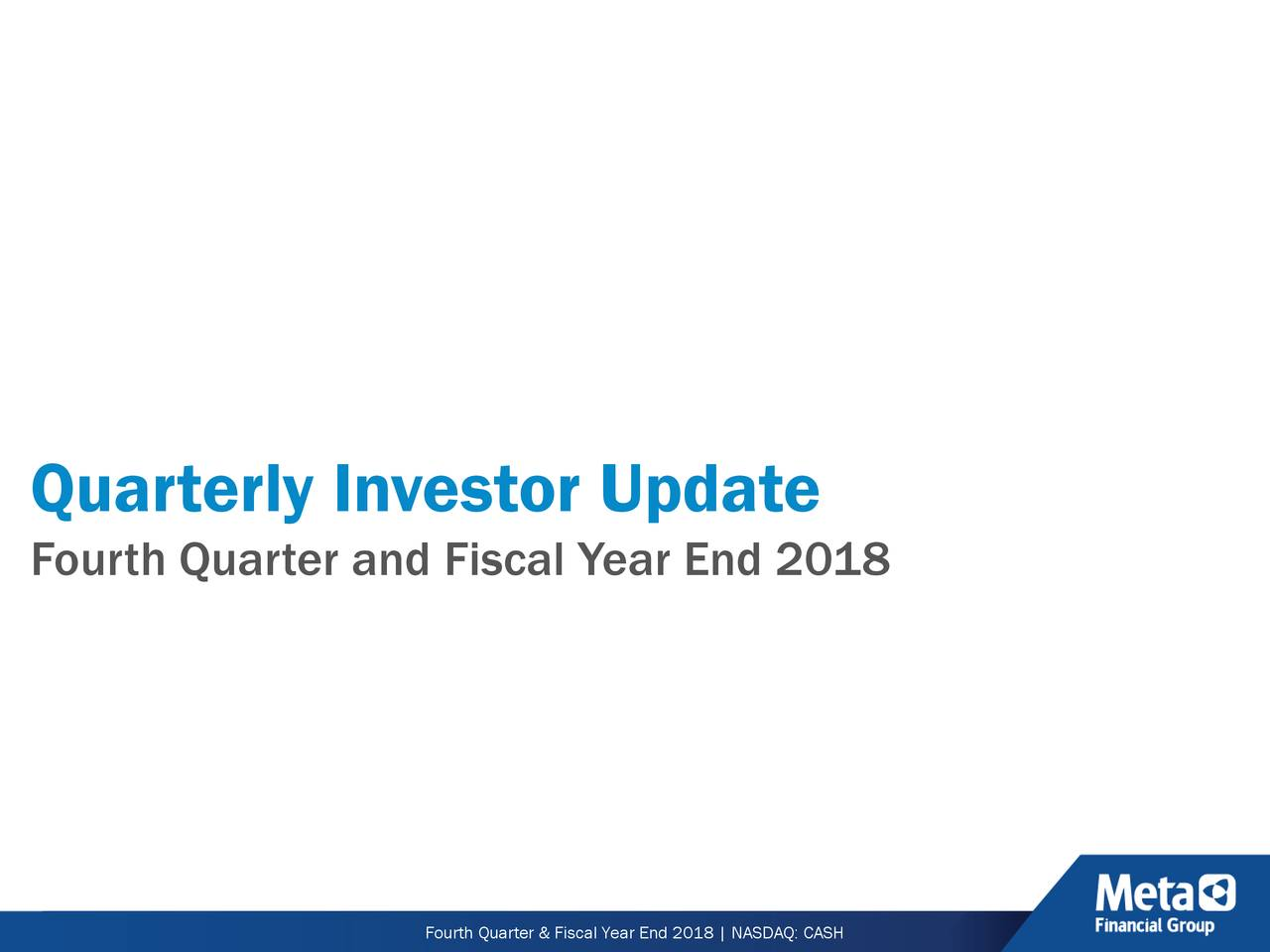 Fourth Quarter and Fiscal Year End 2018