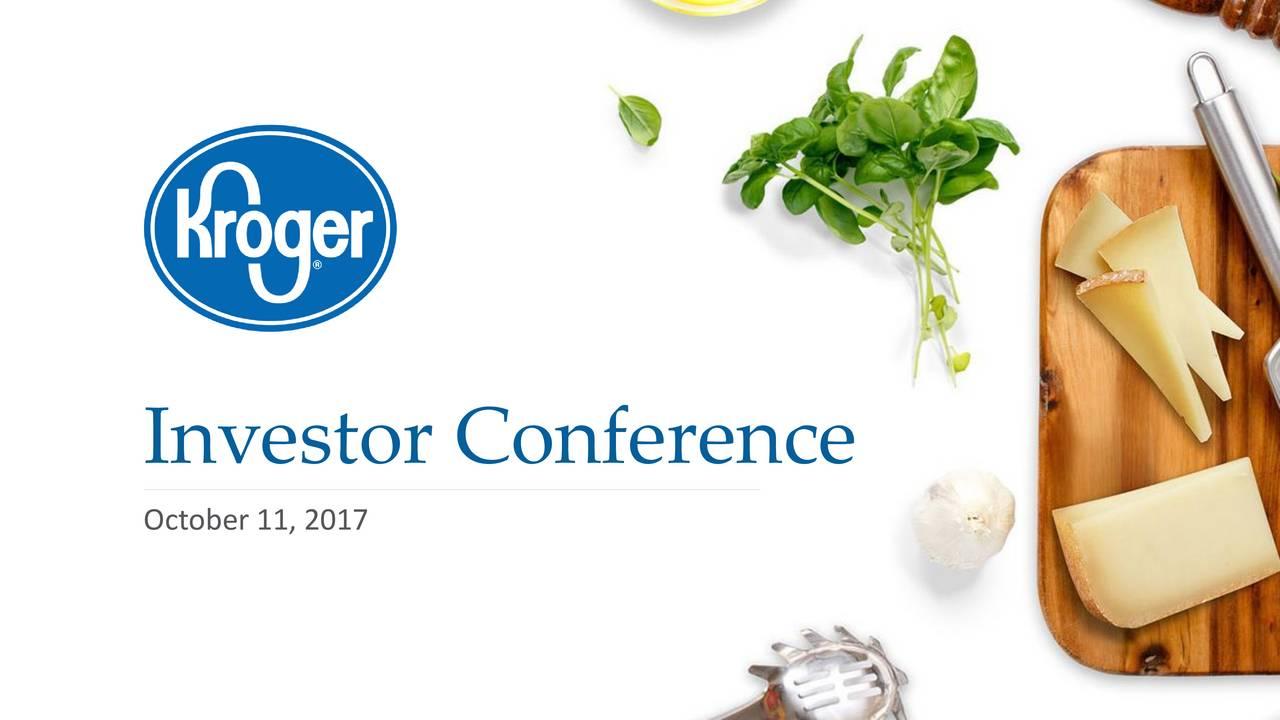 Kroger (KR) Investor Presentation - Slideshow - The Kroger Co  (NYSE