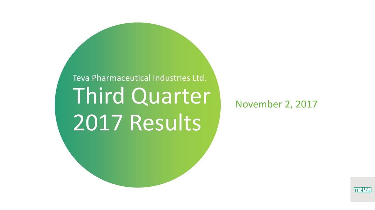 726f07b75 Teva Pharmaceutical Industries Limited 2017 Q3 - Results - Earnings Call  Slides