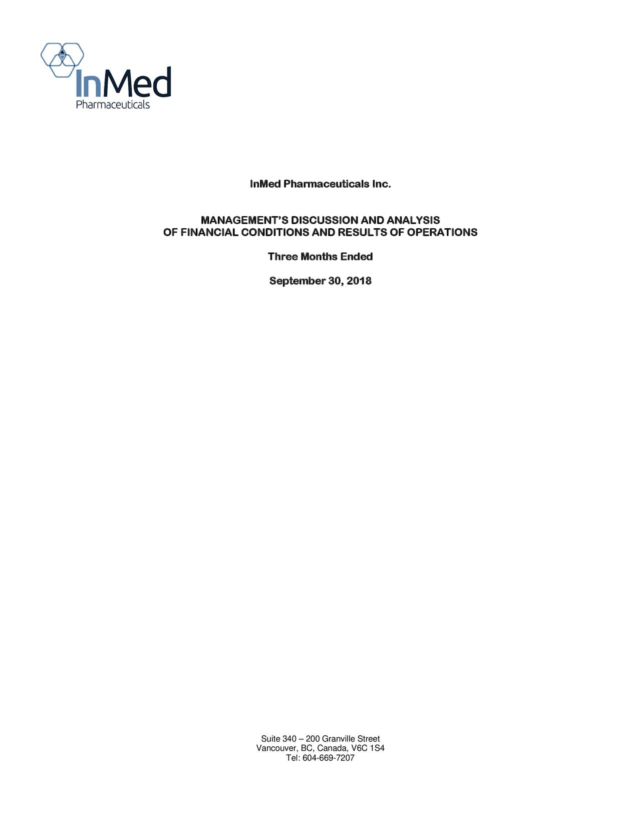 MANAGEMENT'S DISCUSSION AND ANALYSIS OF FINANCIAL CONDITIONS AND RESULTS OF OPERATIONS Three Months Ended September 30, 2018 Suite 340 – 200 Granville Street Vancouver, BC, Canada, V6C 1S4 Tel: 604-669-7207