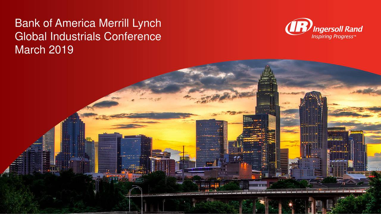 Ingersoll-Rand Plc (IR) Presents At Bank Of America Merrill Lynch Global Industrials Conference - Slideshow
