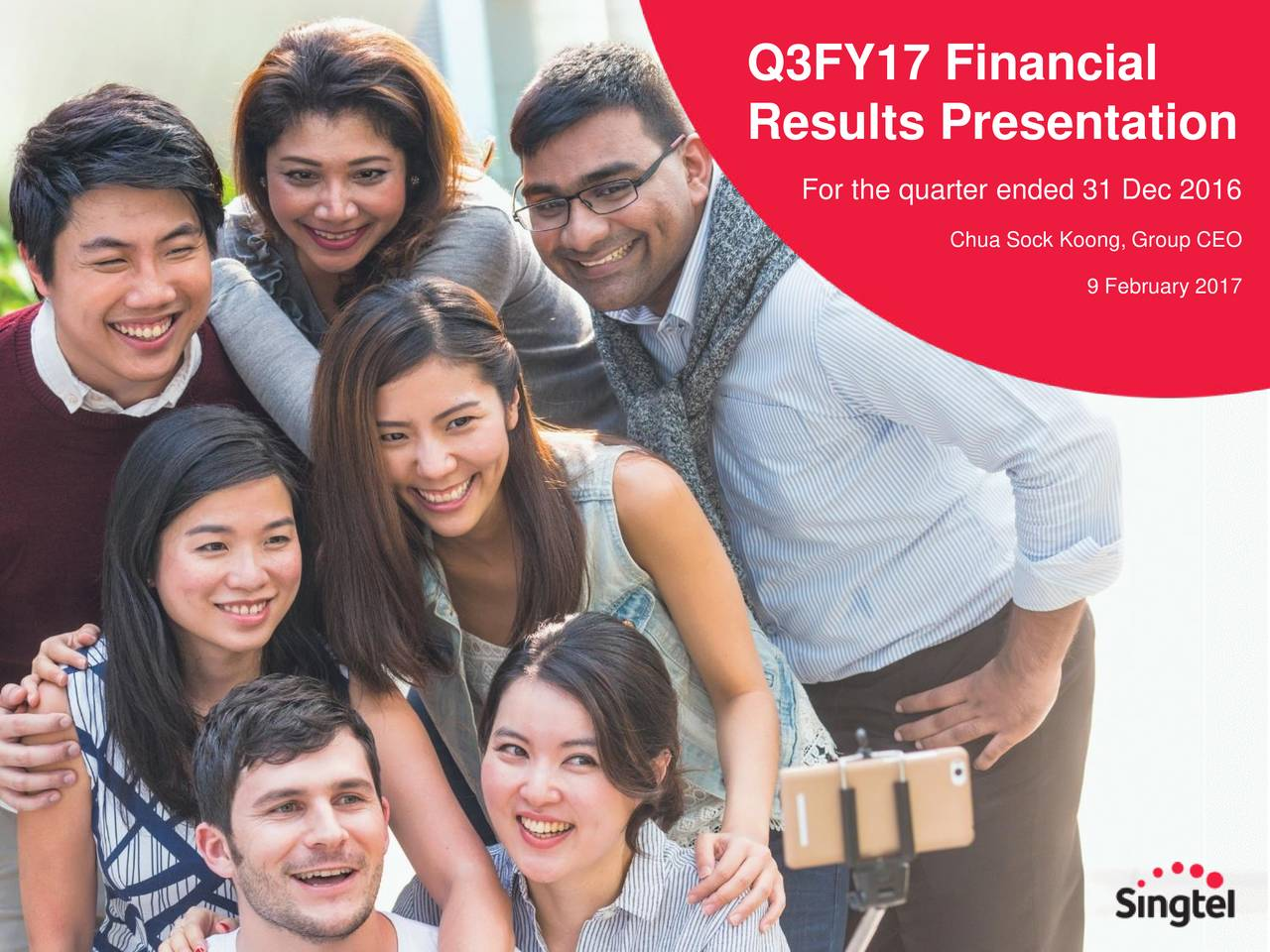 Results Presentation For the quarter ended 31 Dec 2016 Chua Sock Koong, Group CEO 9 February 2017