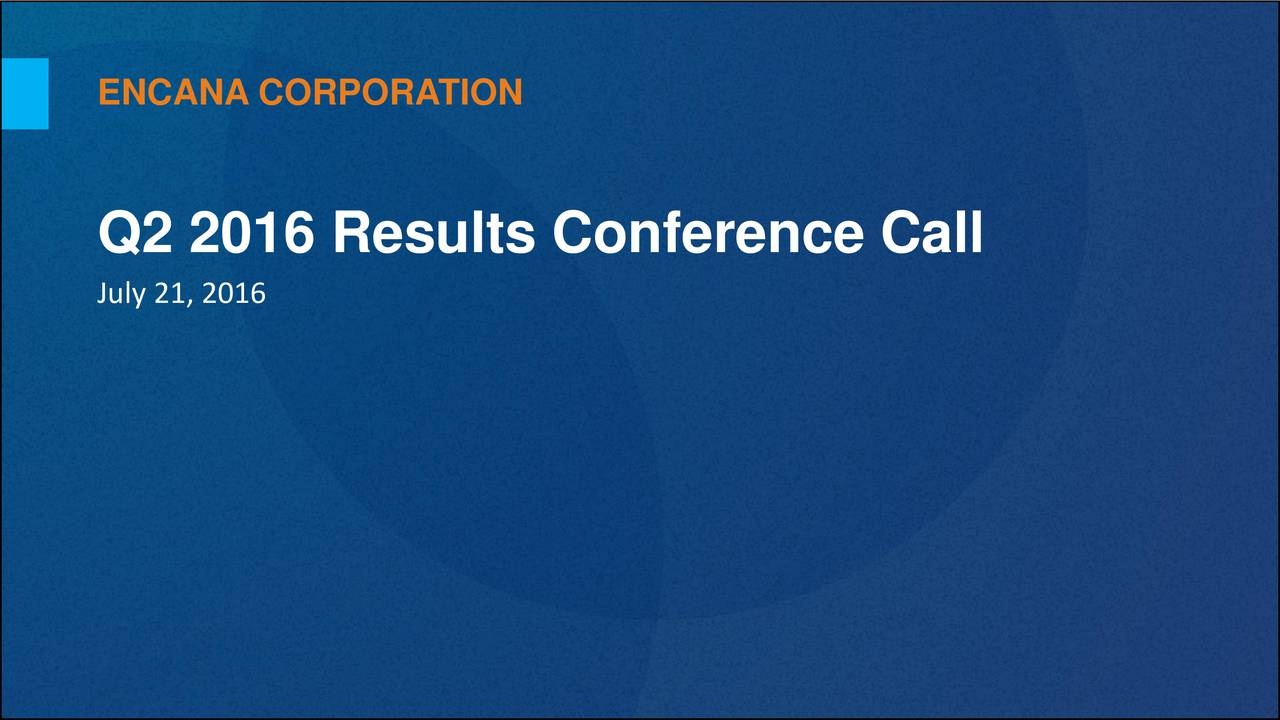 Q2 2016 Results Conference Call July 21, 2016