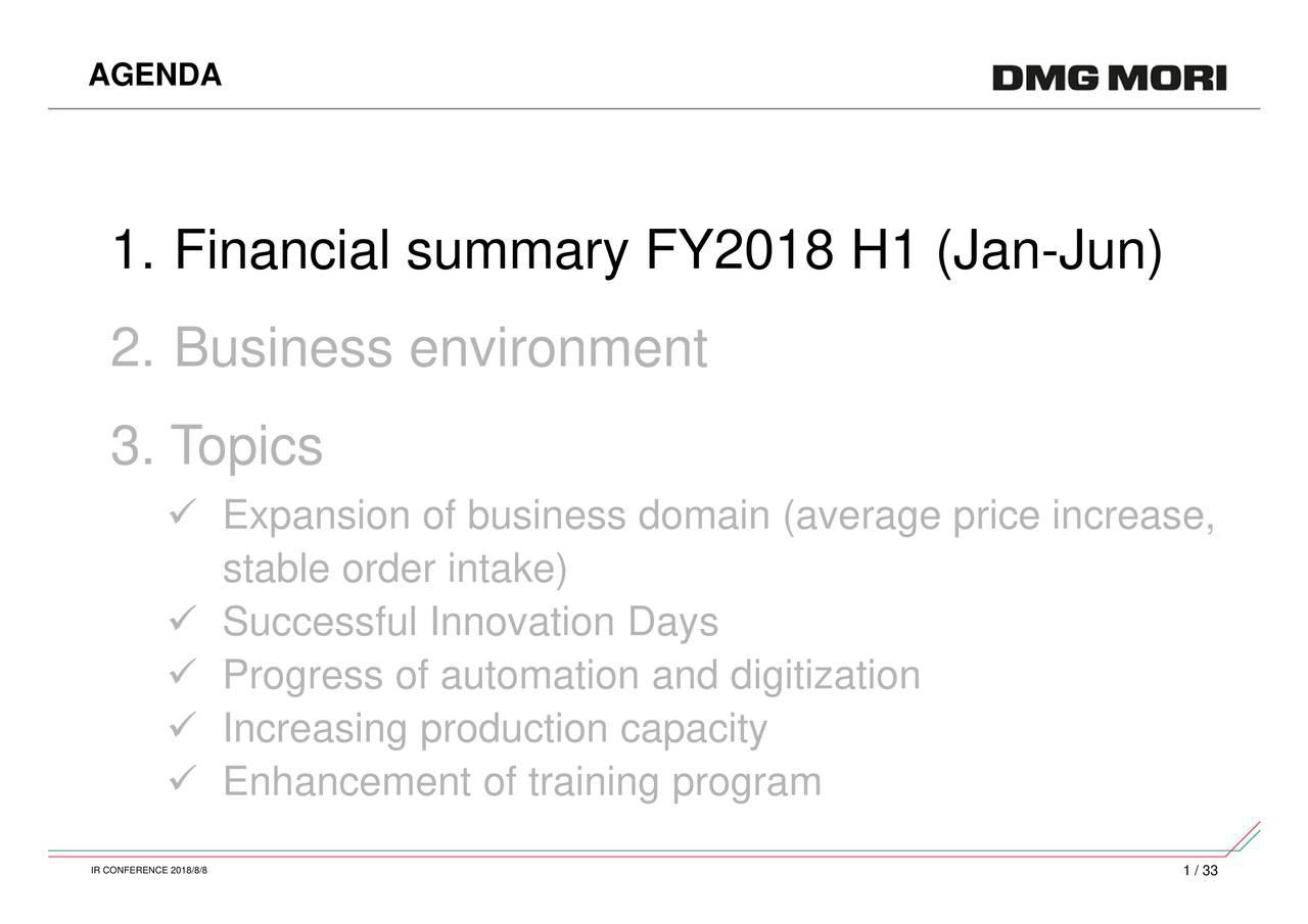 -Jun) ExpansSuPcossfunhofovamodain (average price increase ▯ ▯ ▯ ▯ ▯ 1. Financial summary FY2018 H1 (Jan AGENDA IR CONFERENCE 2018/8/8