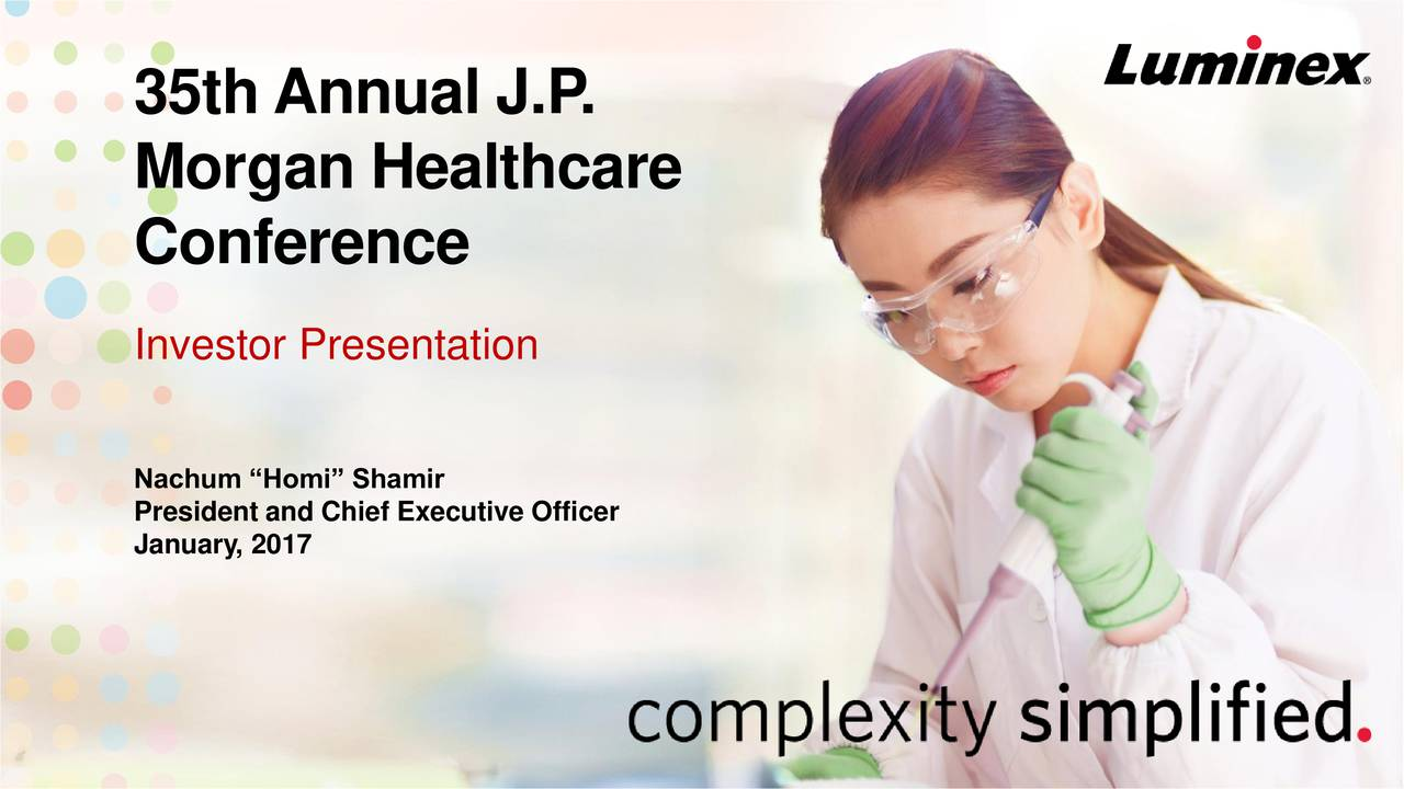 Morgan Healthcare Conference Investor Presentation Nachum Homi Shamir January, 2017 Chief Executive Officer