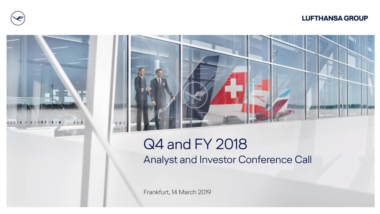 Analyst and Investor Conference Call Frankfurt,14 March 2019