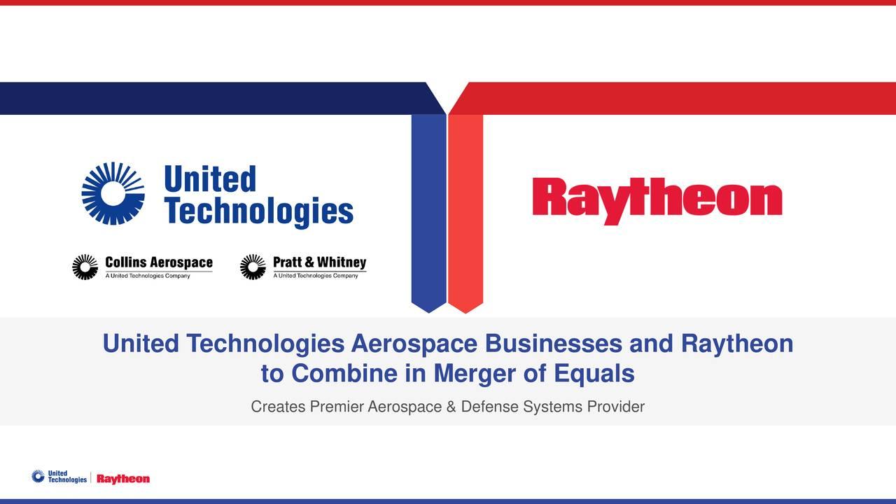 United Technologies Aerospace Businesses and Raytheon