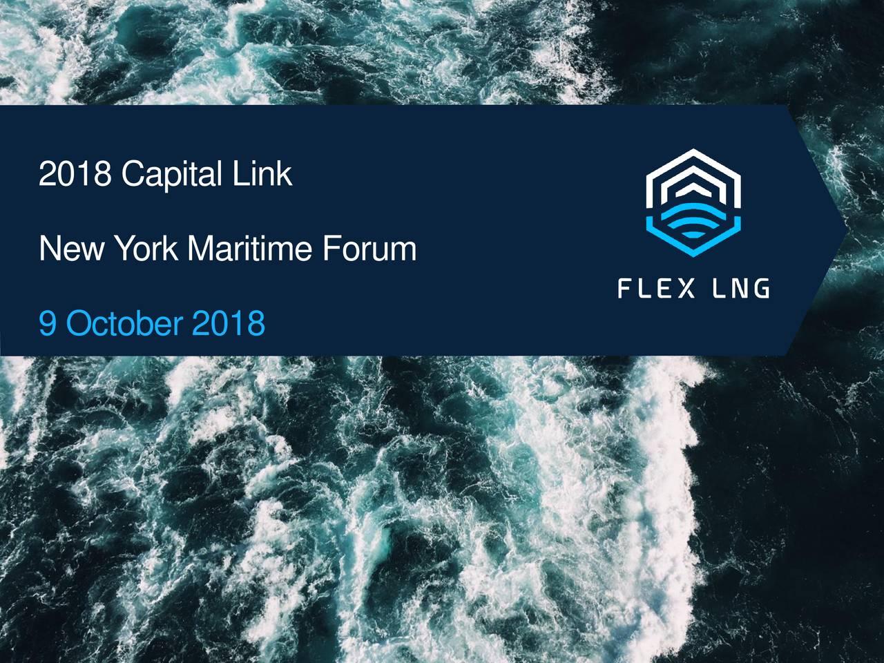 Flex LNG (FLXNF) Presents At 2018 Capital Link New York