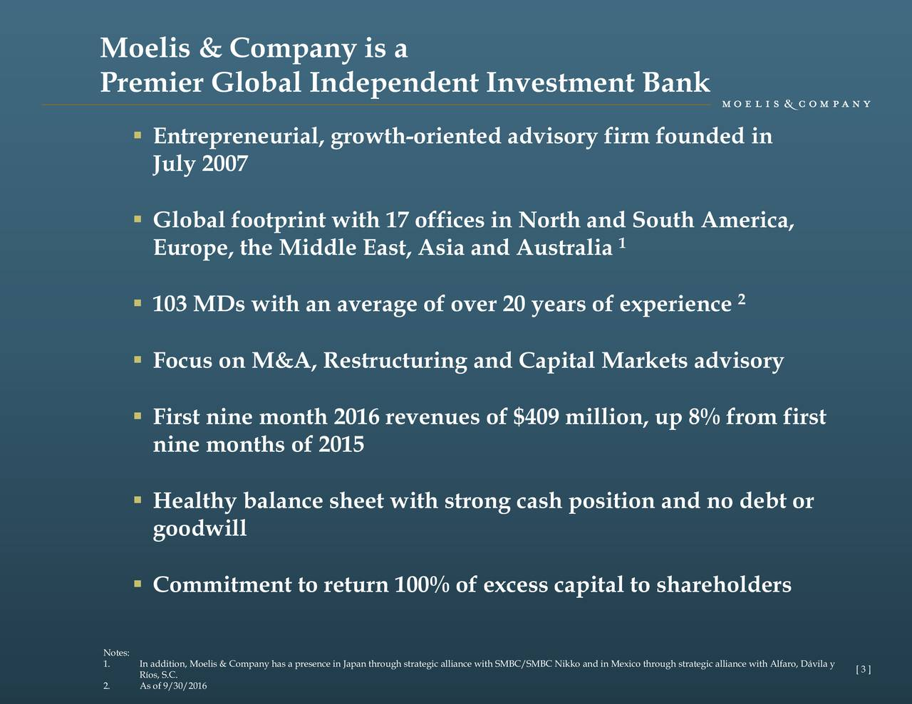 Moelis & Company 2016 Q3 - Results - Earnings Call Slides