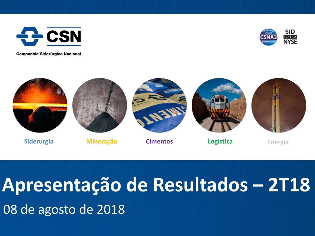 Apresentação de Resultados – 2T18 08 de agosto de 2018
