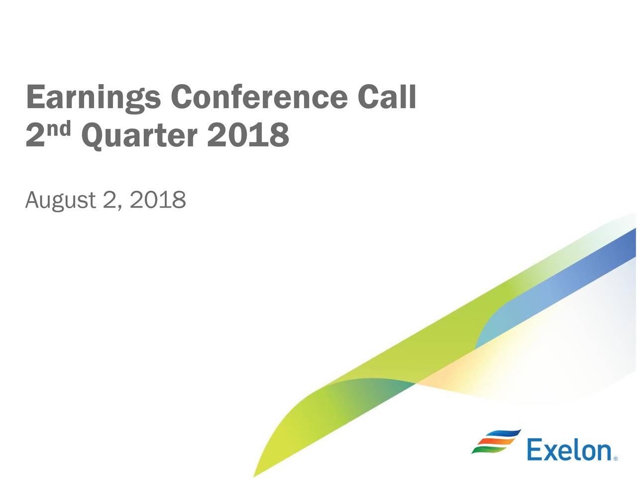Exelon Corporation 2018 Q2 Results Earnings Call Slides Exelon