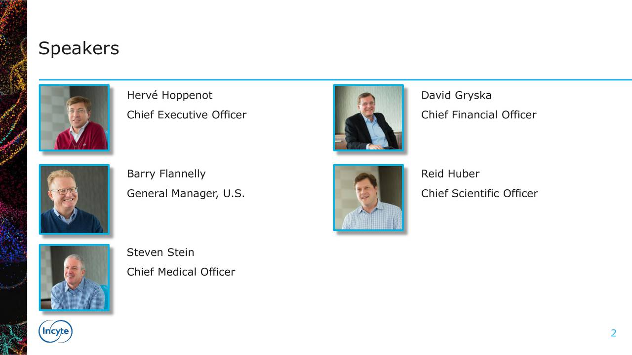 Herv Hoppenot David Gryska Chief Executive Officer Chief Financial Officer Barry Flannelly Reid Huber General Manager, U.S. Chief Scientific Officer Steven Stein Chief Medical Officer 2