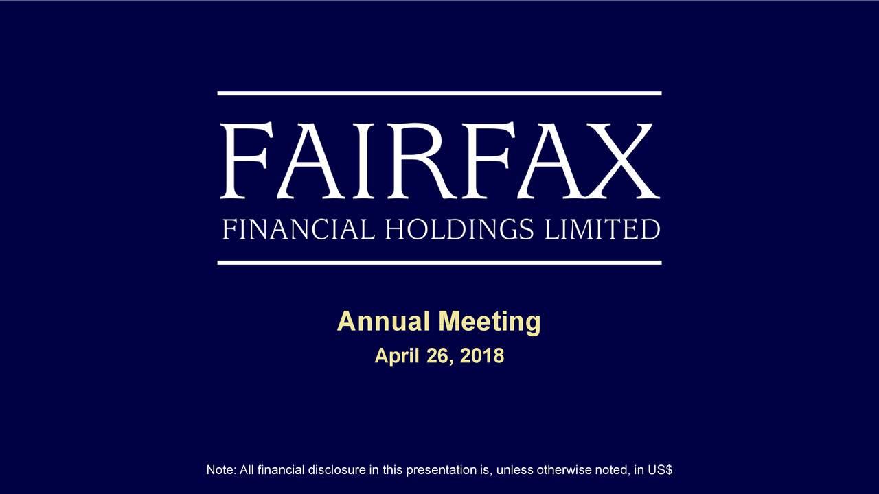 fairfax financial holdings annual meeting slide deck fairfax