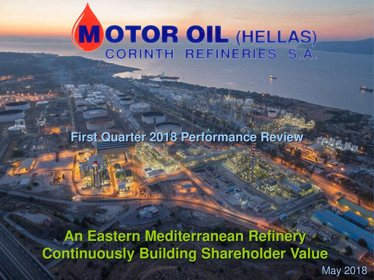 Earnings Disclaimer >> Motor Oil (Hellas) Corinth Refineries S.A. ADR 2018 Q1 ...