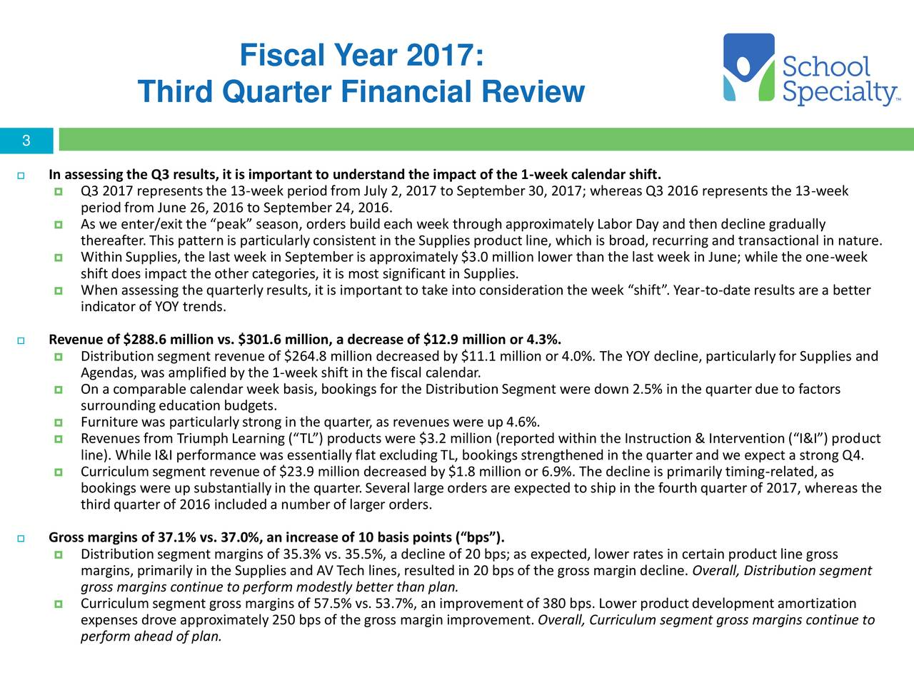 School Specialty, Inc. 2017 Q3 - Results