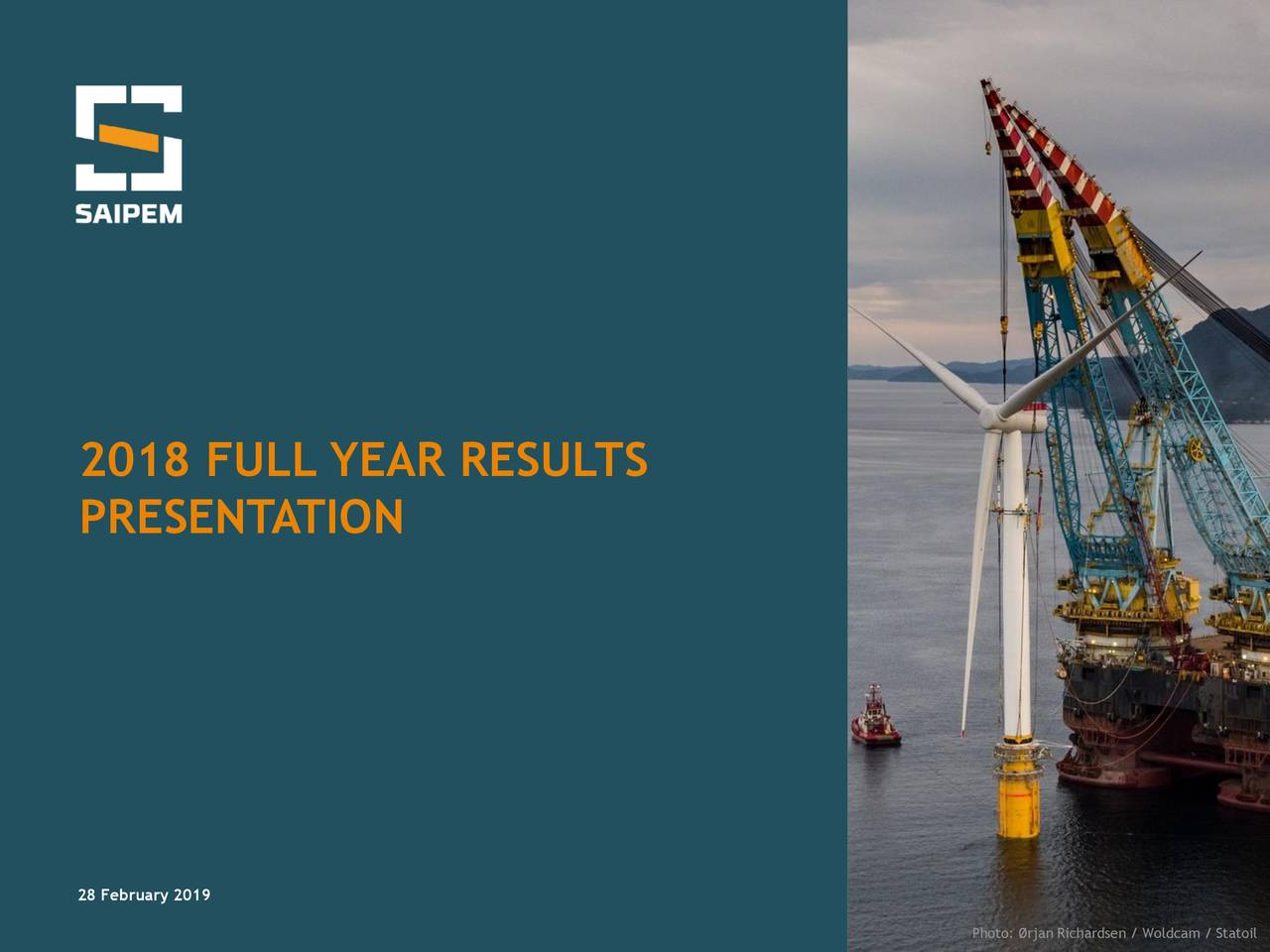 SAIPEM SPA ORD NEW 2018 Q4 - Results - Earnings Call Slides