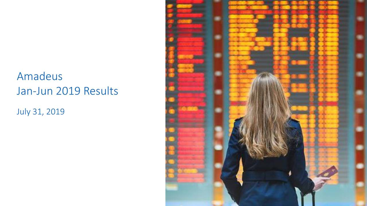 Amadeus IT Group, S.A. 2019 Q2 - Results - Earnings Call Slides