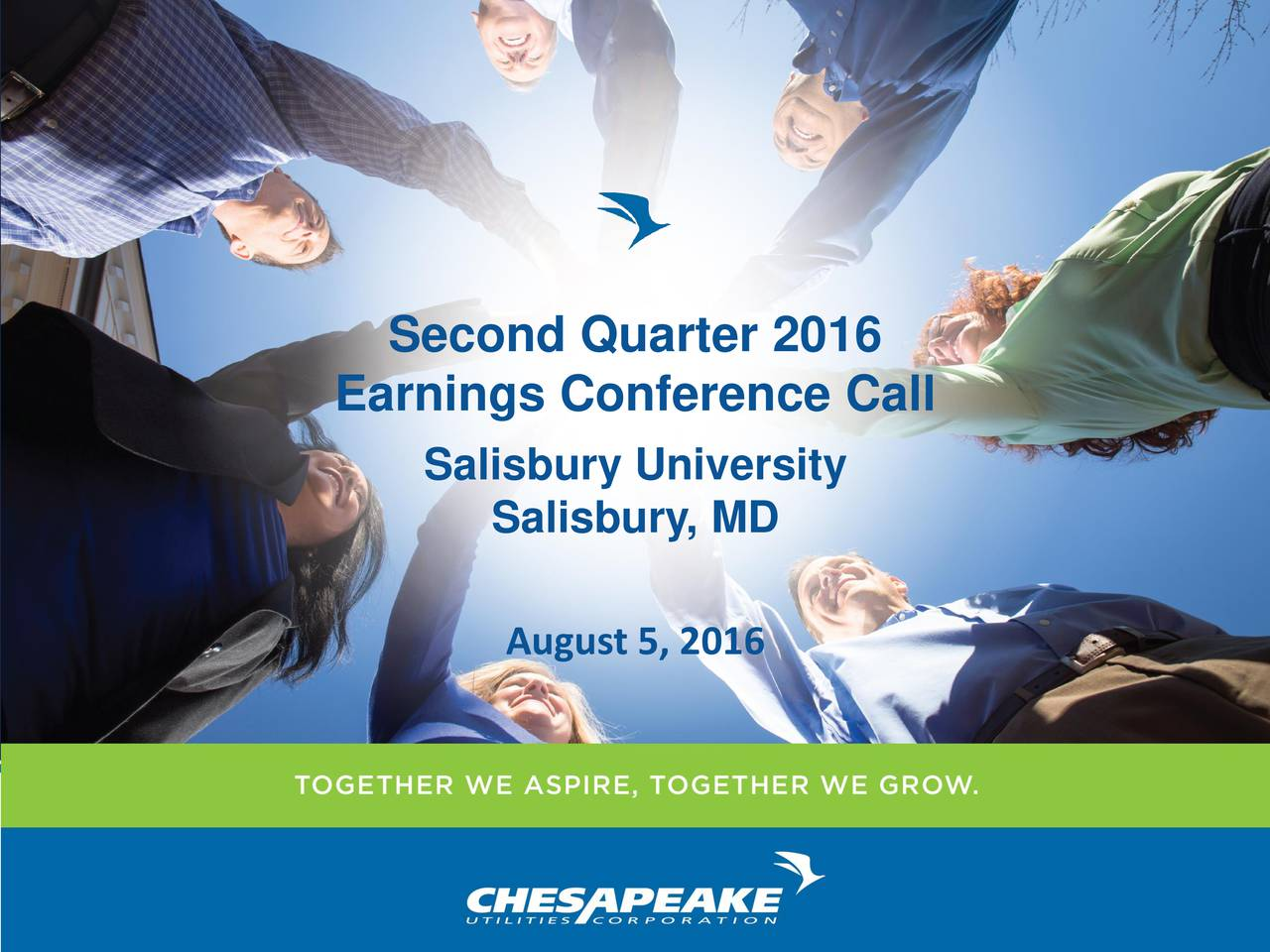 Earnings Conference Call Salisbury University Salisbury, MD August 5, 2016