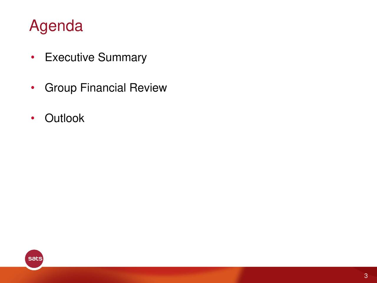 • Executive Summary • Group Financial Review • Outlook