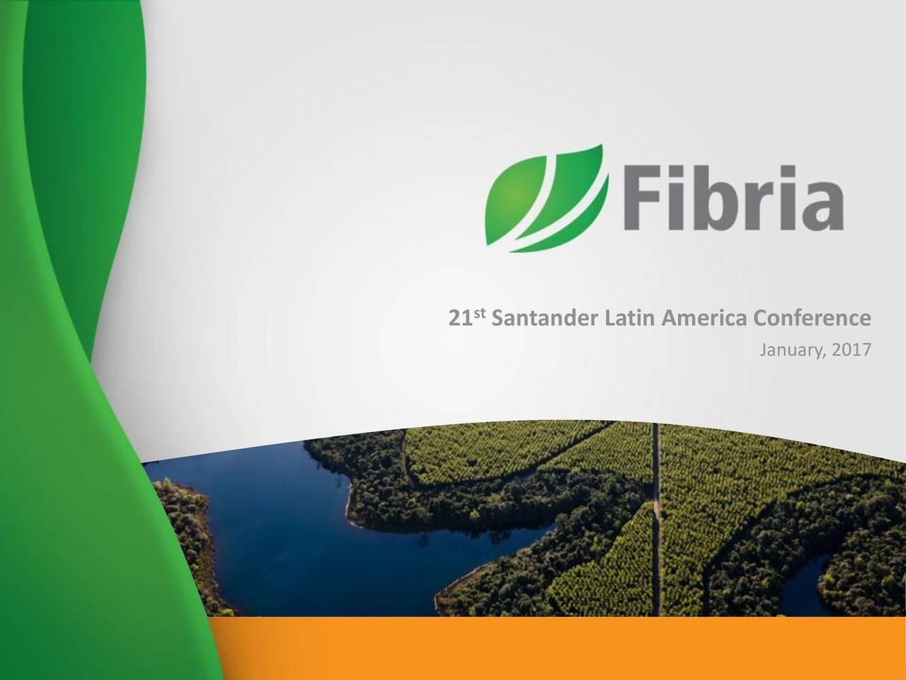 21 Santander Latin America Conference January, 2017
