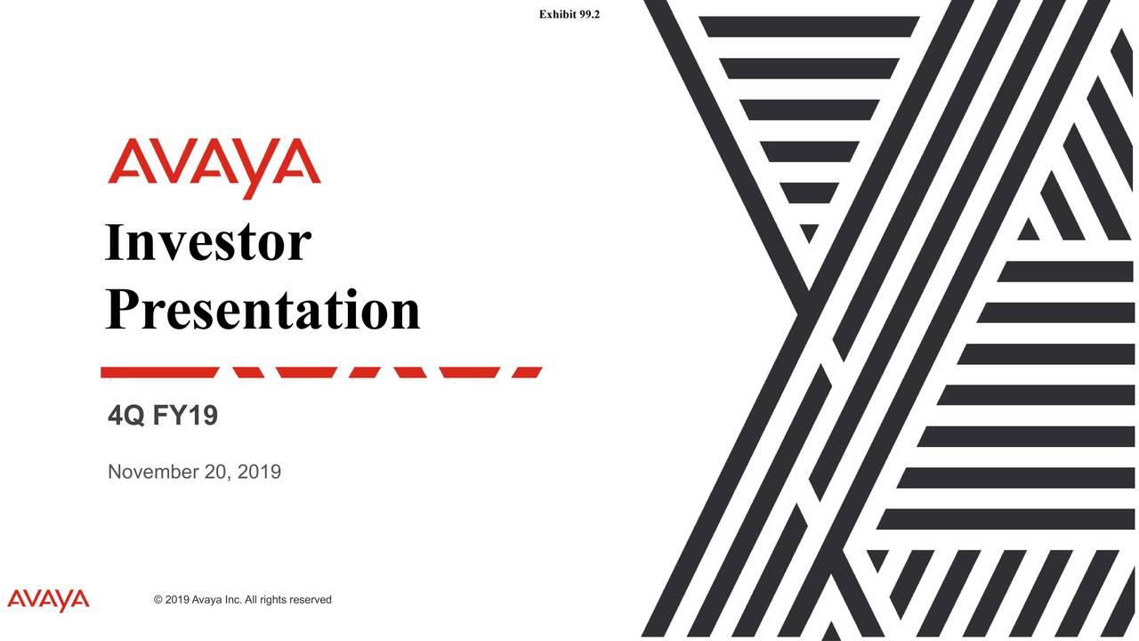Avaya Holdings Corp. 2019 Q4 - Results - Earnings Call Presentation - Avaya Holdings Corp. (NYSE:AVYA) | Seeking Alpha