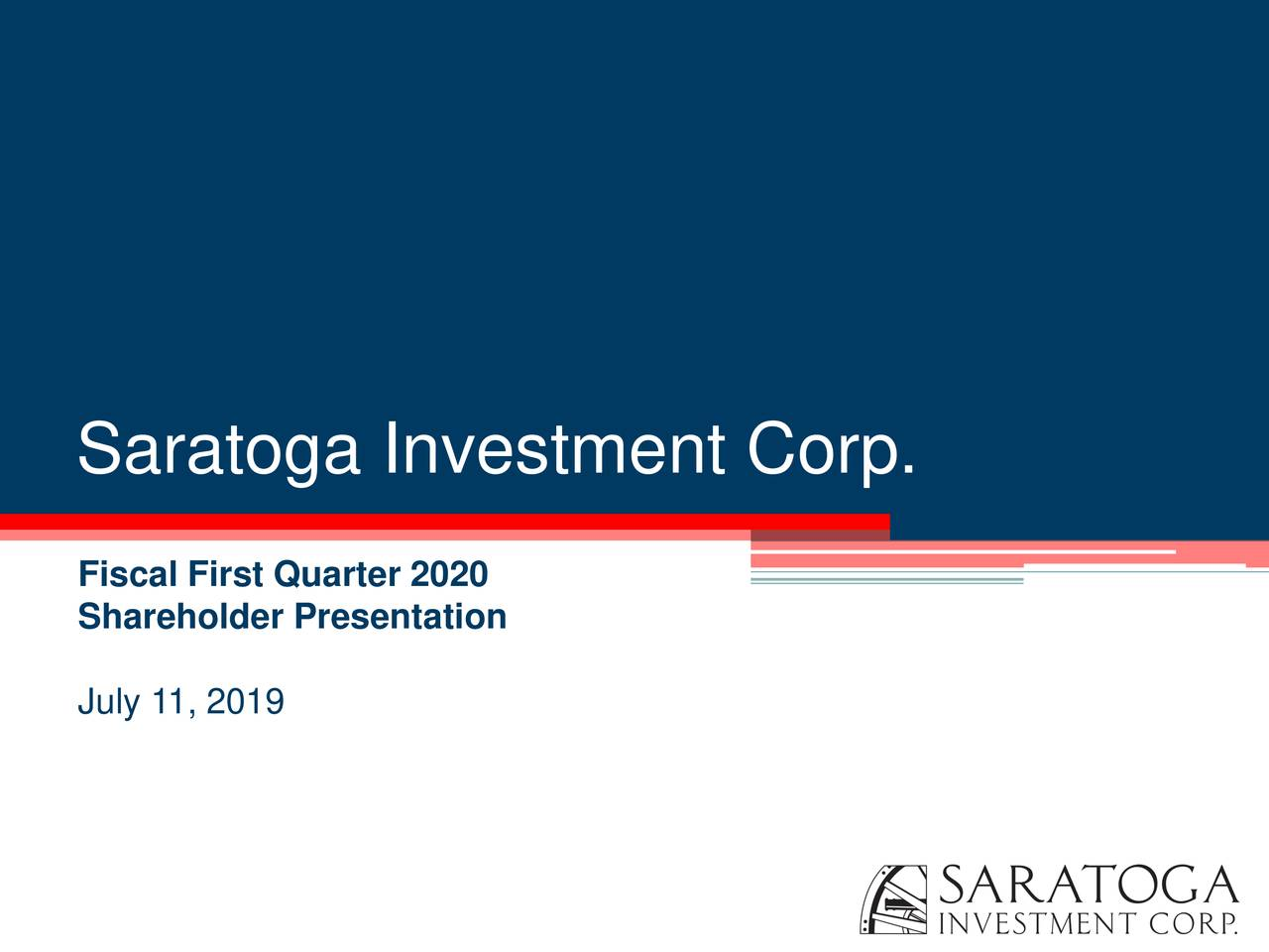 Fiscal First Quarter 2020 Shareholder Presentation July 11, 2019