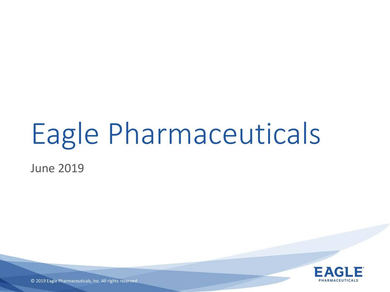 Eagle Pharmaceuticals (EGRX) Investor Presentation - Slideshow