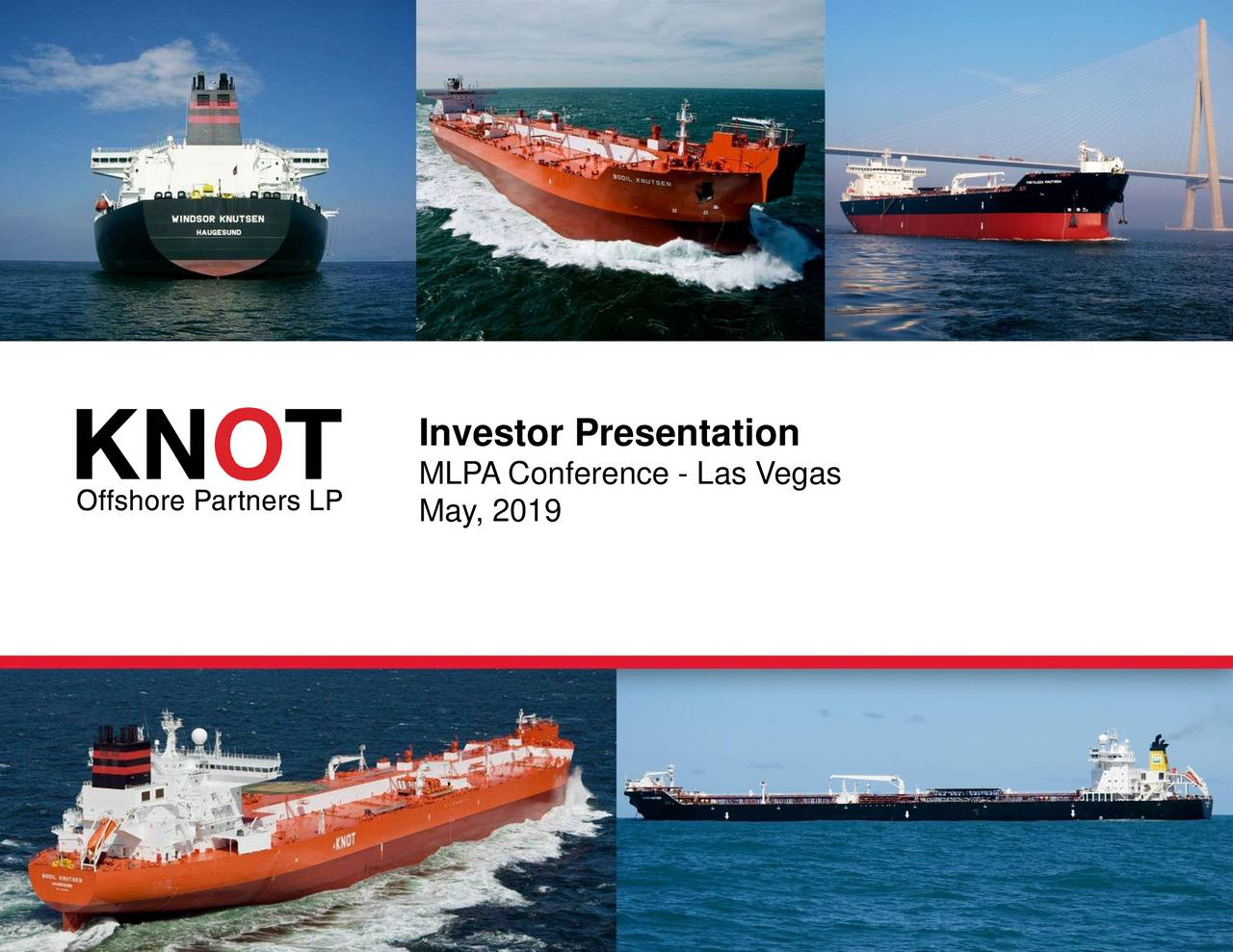 KNOT Offshore Partners (KNOP) Presents At MLP & Energy Infrastructure Conference - Slideshow