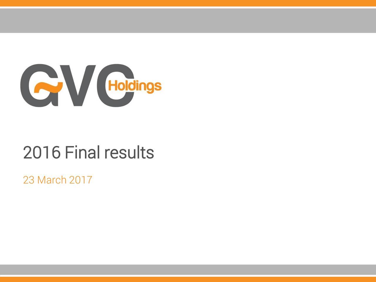 GVC Holdings Plc 2017 Q4 - Results - Earnings Call Slides - GVC
