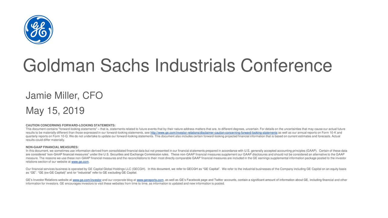 General Electric (GE) Presents At Goldman Sachs Industrials & Materials Conference - Slideshow